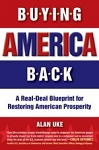 Buying American Back by Alan Uke::Great Book promoting Buy American cause